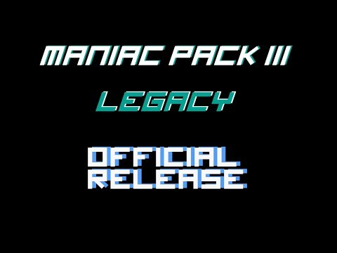 Maniac Pack III : Legacy - official release !!