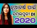 New Year Special High Quality Sambalpuri New Dj Songs 2020