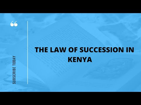 Succession Law | How to make a Valid Will in Kenya