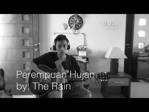 The Rain - Perempuan Hujan (cover)