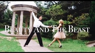 【Beauty and the beast】 Latin Dance Choreography By Kayan & Jeff