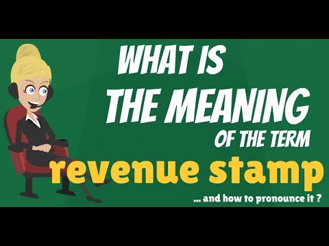 What Does REVENUE STAMP Mean Meaning Explanation