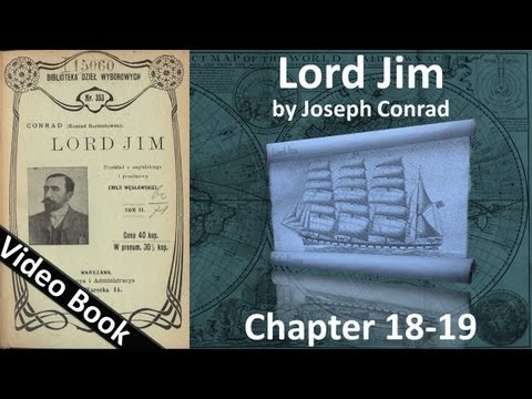Chapter 18-19 - Lord Jim by Joseph Conrad