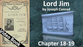 Chapter 18-19 - Lord Jim by Joseph Conrad(, 2011-09-14T13:17:34.000Z)