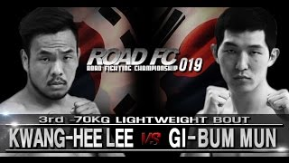 Video ROAD FC 019 3rd Kwang-Hee Lee VS Gi-Bum Mun download MP3, 3GP, MP4, WEBM, AVI, FLV Juni 2018