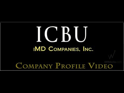ICBU iMD Companies, Inc Company Profile Video