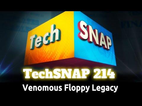 Venomous Floppy Legacy | TechSNAP 214