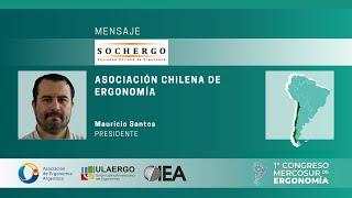 1° Congreso Mercosur de Ergonomía 5 y 6 Noviembre 2020 | Mauricio Santos, Presidente de SOCHERGO