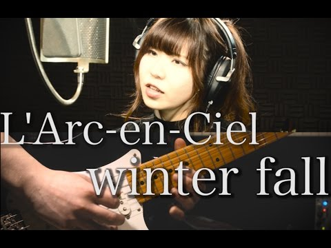 winter fall / L'Arc-en-Ciel(フル)歌詞付き【Covered by GBG】