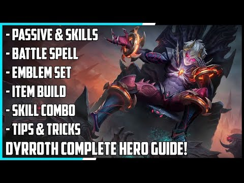 New Hero Dyrroth Complete Guide! Best Build, Spells, Skill Combo, Tips & Tricks | Mobile Legends