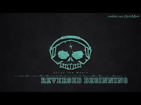 Descargar video de Reversed Beginning by Luwaks - [Ambient Music]