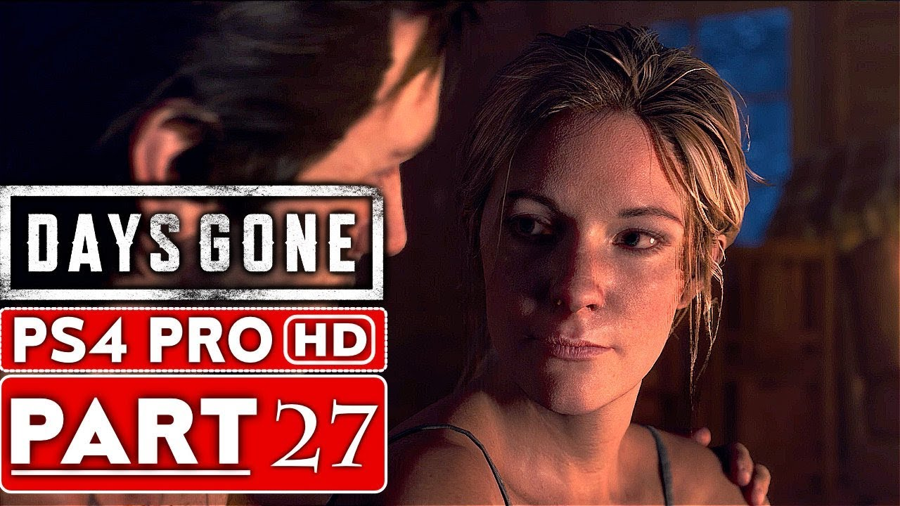 DAYS GONE Gameplay Walkthrough Part 27 [1080p HD PS4 PRO] - No Commentary
