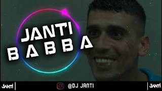DJ JANTI  B A B B A (SPECIAL MİX) 2018