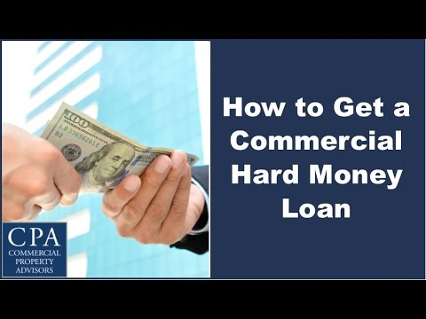 how-to-get-a-commercial-hard-money-loan