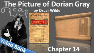 Chapter 14 - The Picture of Dorian Gray by Oscar Wilde(, 2011-10-31T05:06:56.000Z)