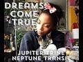 DREAMS DO COME TRUE || THE JUPITER TRINE NEPTUNE TRANSIT || BEHATILIFE