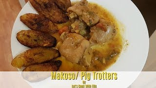 How To Cook Pig Trotter/ Congolese Makoso Recipe
