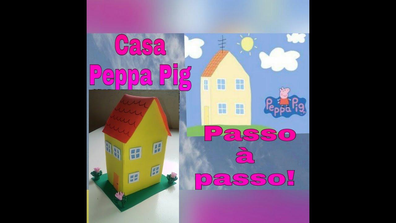 Passo a passo casa da Peppa pig em eva  YouTube