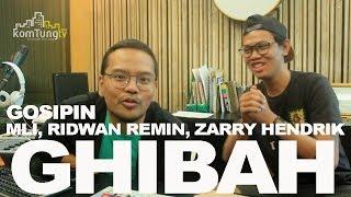 GH BAH Eps. 2   Gosipin ML  Ridwan Remin Zarry Hendrik W Coki Pardede