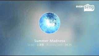 Singer : 入道雲 Title : Summer Madness everysing, Let's Sing! Smart...