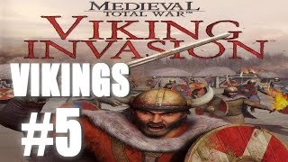 Medieval: Total War Viking Invasion - Viking Campaign #5