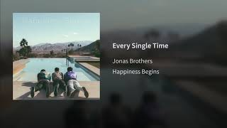 Jonas Brothers - Every Single Time (Official Audio 2019)