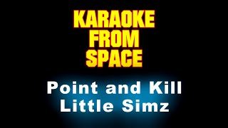 Little Simz • Point and Kill   Karaoke • Instrumental • Lyrics
