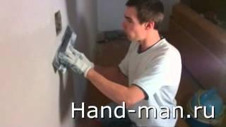 шпаклевка стен своими руками ч.2 hand-man.ru