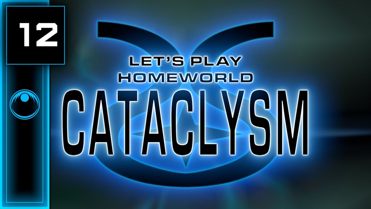 Lets Play | Homeworld: Cataclysm #12 - We Come In Peace, Shoot To Kill