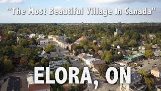 Elora, ON: The Most Beautiful Village In Canada?
