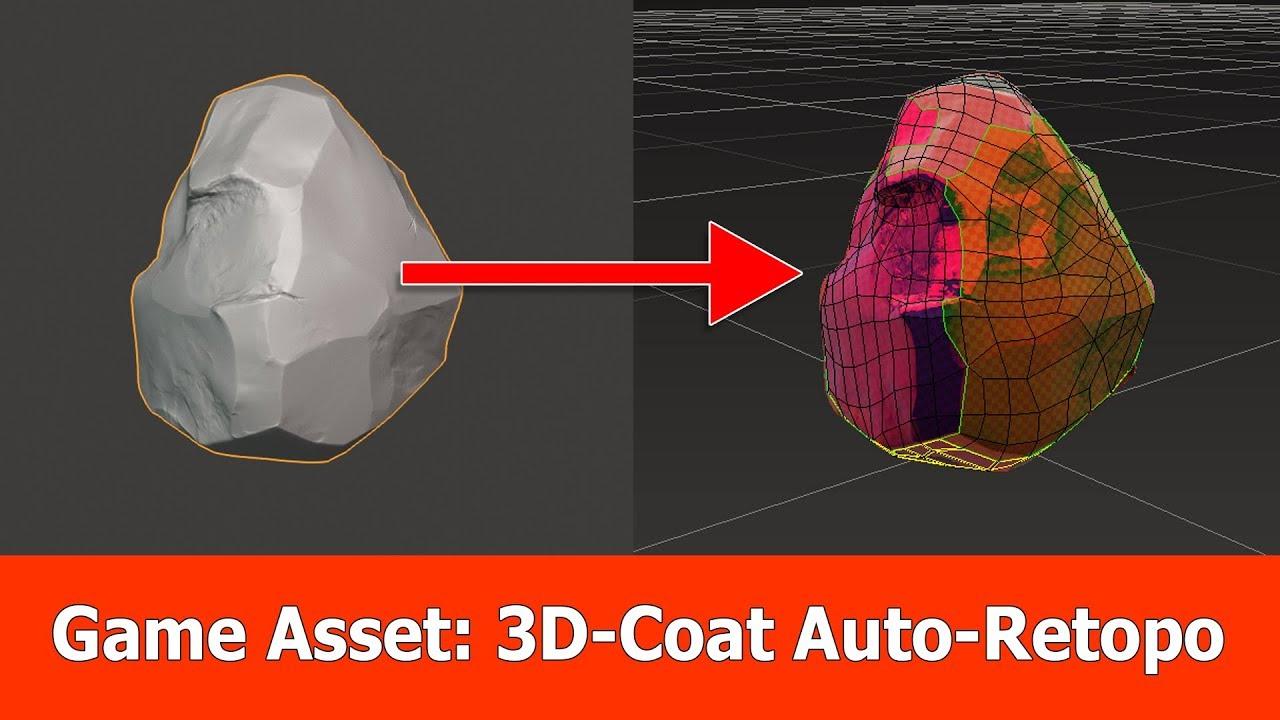 Game Asset Pipeline : 3D-Coat Auto Retopology