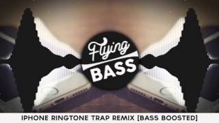 Iphone ringtone trap remix bass boosted ...