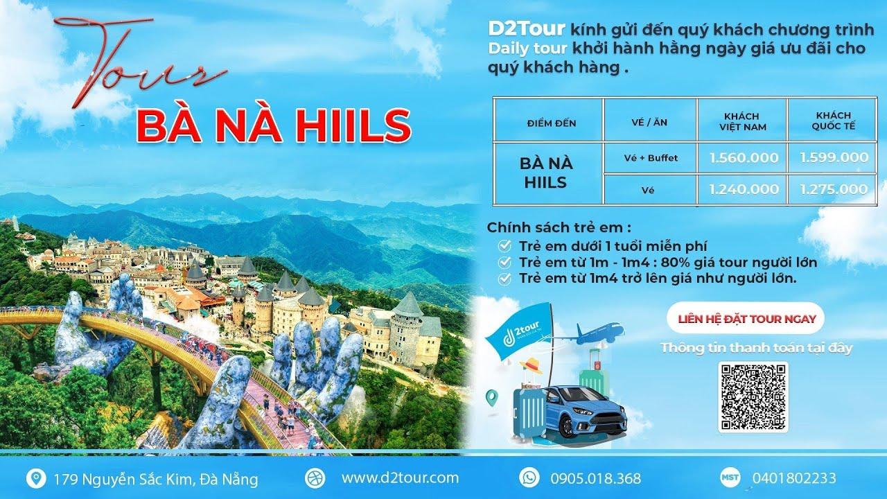 Tour Du Lịch Đà Nẵng Đi Từ Hà Nội – Sài Gòn – Cần Thơ – Nha Trang – Hải Phòng D2Tour IĐỌC Thêm MÔ TẢ