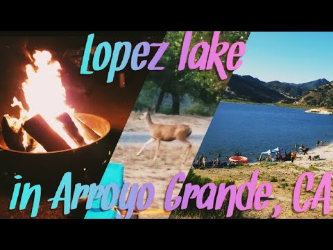 What To Do At Lopez Lake In Arroyo Grande, CA