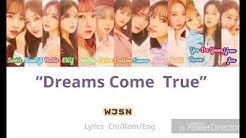 Wjsn dreams come true lyrics - Free Music Download