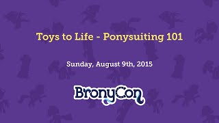 Toys to Life - Ponysuiting 101
