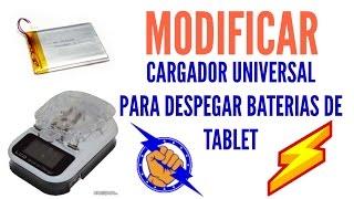 MODIFICAR CARGADOR  UNIVERSAL PARA DESPEGAR Y CARGAR BATERÍAS DE CABLE