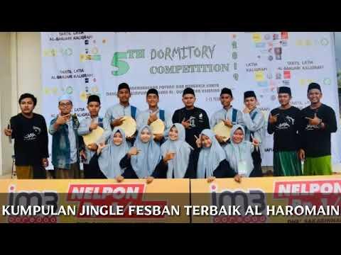 2 Jingle Terbaik Fesban Al-Haromain [Fesban Tingkat Regional]