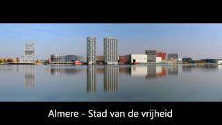 Levenslied van Almere - Stad van de vrijheid