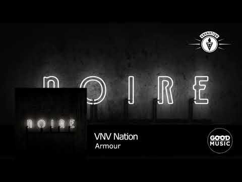 VNV Nation - 02. Armour [NOIRE]