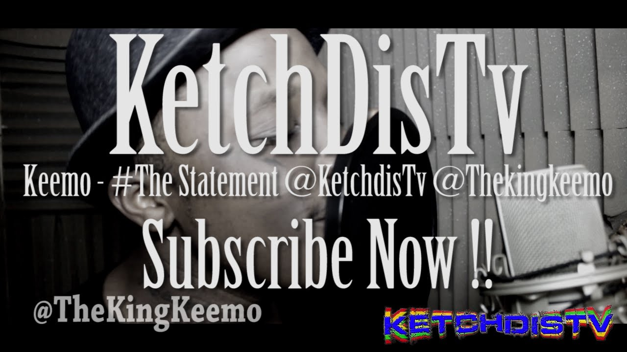 Download Keemo - #TheStatement @KetchdisTv @TheKingKeemo