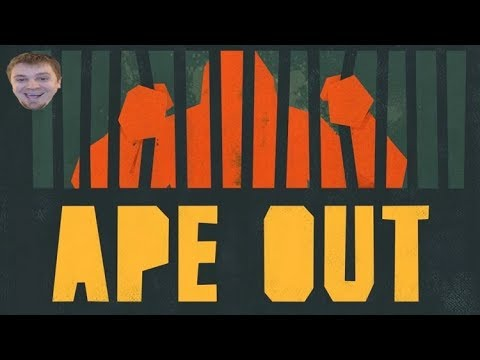 APE OUT |