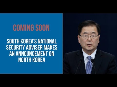 South Korea's National Security Adviser makes an announcement on North Korea