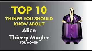Top 10 Fragrance Facts: Alien Thierry Mugler for women