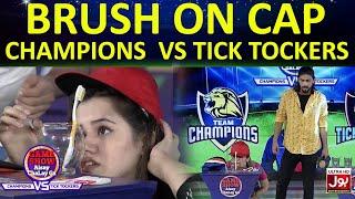 Brush On Cap | Game Show Aisay Chalay Ga League | TickTock Vs Champion