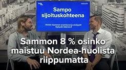 Sammon 8 % osinko maistuu Nordea-huolista riippumatta
