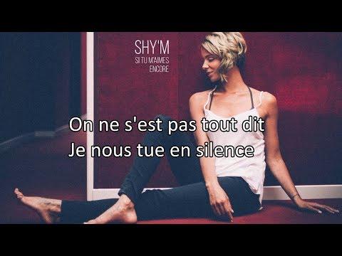 Shy'm - Si tu m'aimes encore | Paroles / Lyrics ( Karaoké instrumental )