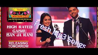 High Rated Gabru - Ban Ja Rani WAV Song Mp3 - T Series Mixtape Mp3 Songs 320KBps  - Fresh Mp3 Songs