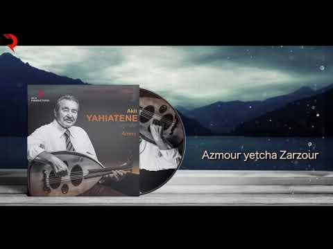 AKLI YAHIATENE 2018 - Azmour yetcha Zarzour