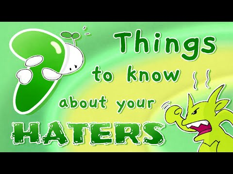 7 Things To Know About Your Haters